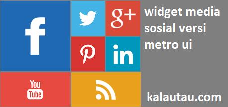 kalautau.com - Widget Media Sosial Versi Metro UI