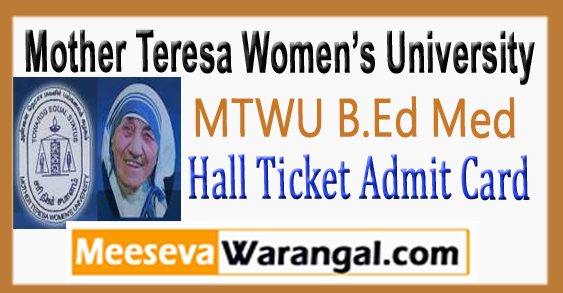 MTWU B.Ed Med Entrance Hall Ticket Admit Card 2018