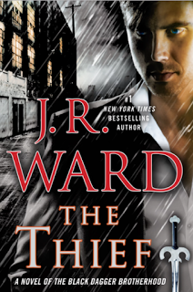 """The Thief""  Saga La Hermandad De La Daga Negra #16   J.R. Ward"