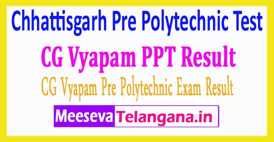 Chhattisgarh Pre Polytechnic Test CG Vyapam PPT Result 2018
