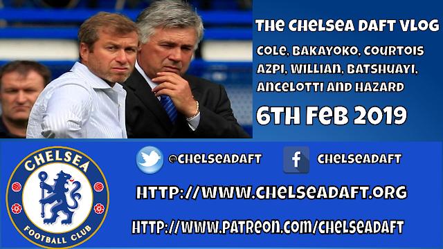 Cole, Bakayoko, Courtois, Azpi, Willian, Batshuayi, Ancelotti and Hazard - The Chelsea Daft Vlog.