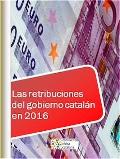 http://files.convivenciacivica.org/Las retribuciones del gobierno catalán en 2016.pdf