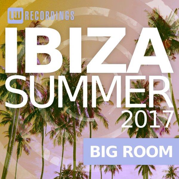 Download Ibiza Summer: Big Room (2017), Baixar Ibiza Summer: Big Room (2017)