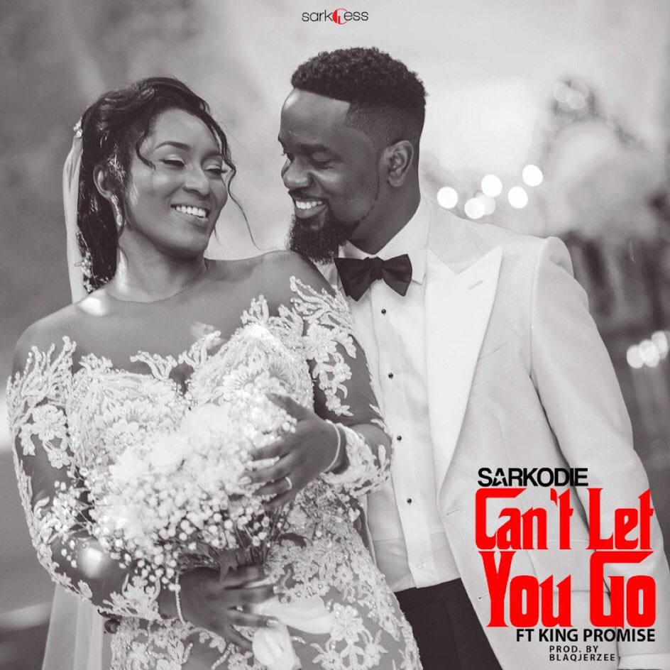 Sarkodie Ft King Promise – Cant let You Go(Download)