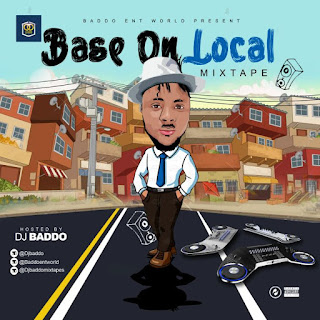 Music: DJ Baddo – Base On Local Mix