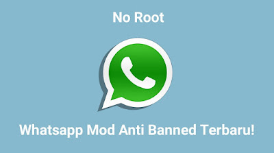 Whatsapp Mod Anti Banned Terbaru
