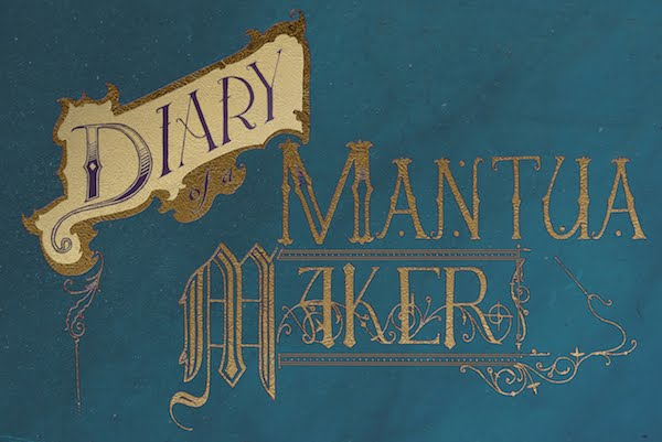 Diary of a Mantua Maker