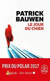 https://lacaverneauxlivresdelaety.blogspot.com/2018/10/le-jour-du-chien-de-patrick-bauwen.html