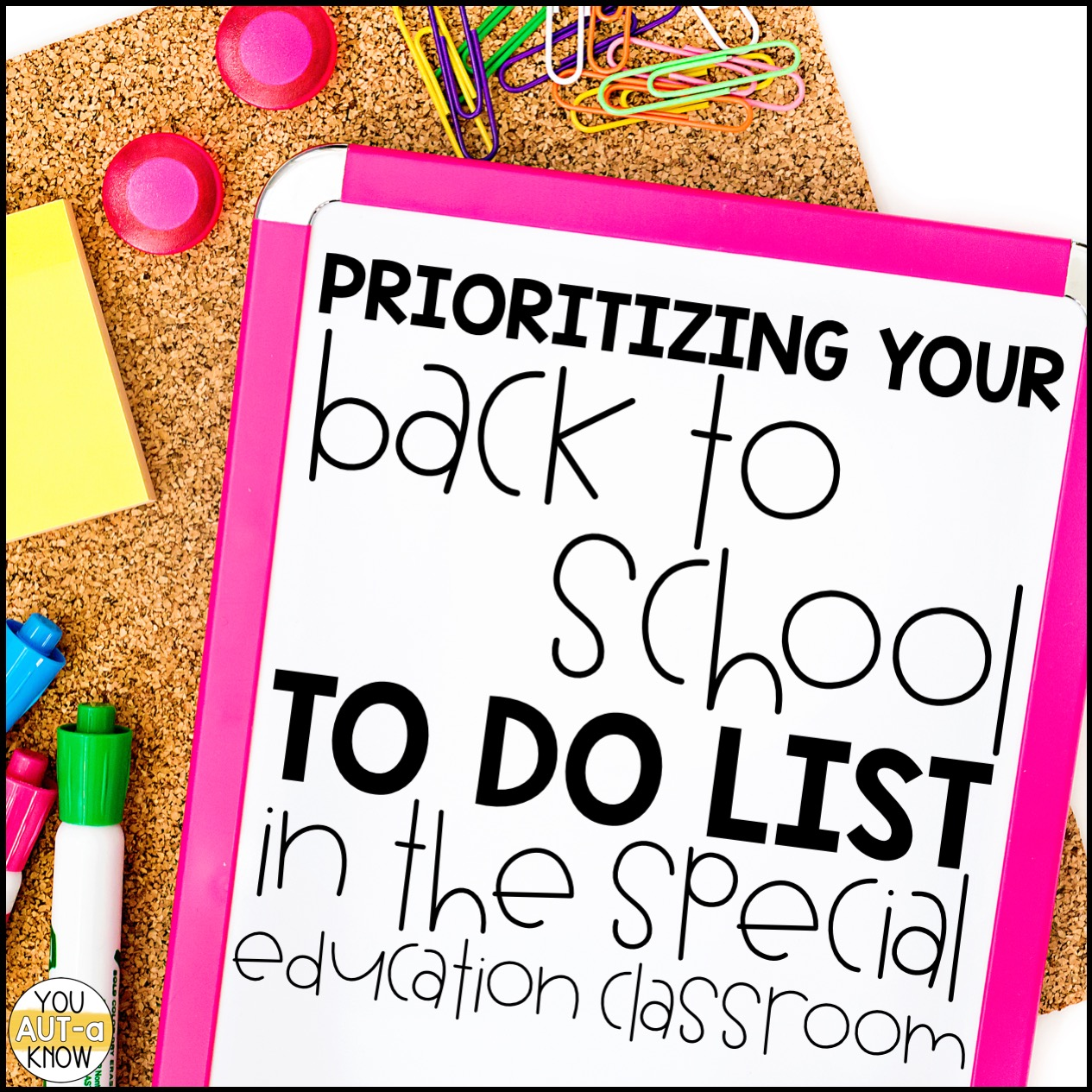 Prioritizing Your Back To School To Do List You Aut A Know