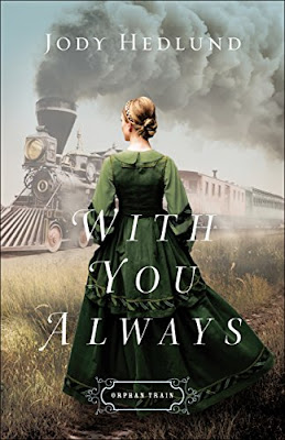 Book Review: With You Always, by Jody Hedlund, 5 stars