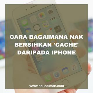 clear cache untuk iphone