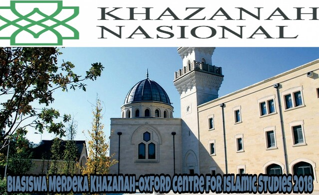 Biasiswa Merdeka Khazanah-Oxford Centre for Islamic Studies 2018 Online