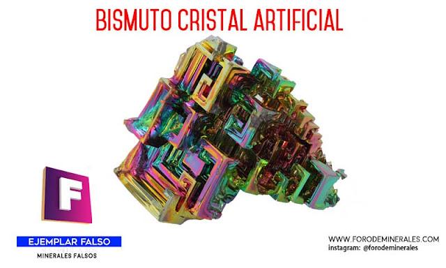 bismuto cristal artificial minerales falsos | foro de minerales