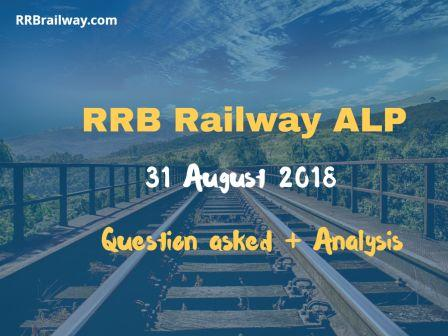 Railway RRB ALP 31 August 2018 Analysis and Question Asked in Exam Download (All Shifts)