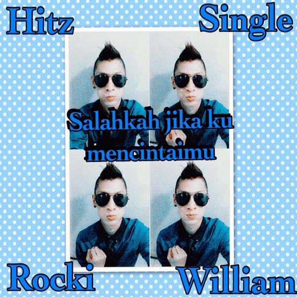 Rocki Williams - Salahkah Jika Ku Mencintaimu