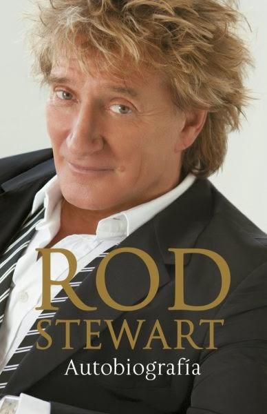 Rod Stewart Autobiografía (2012)