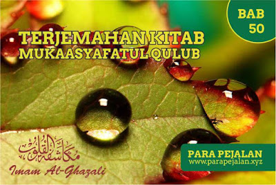 Terjemahan kitab mukasyafatul qulub bab 50