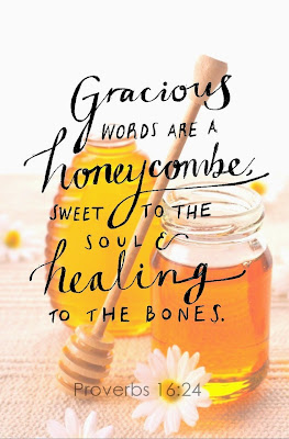Proverbs 16:24; honeycomb