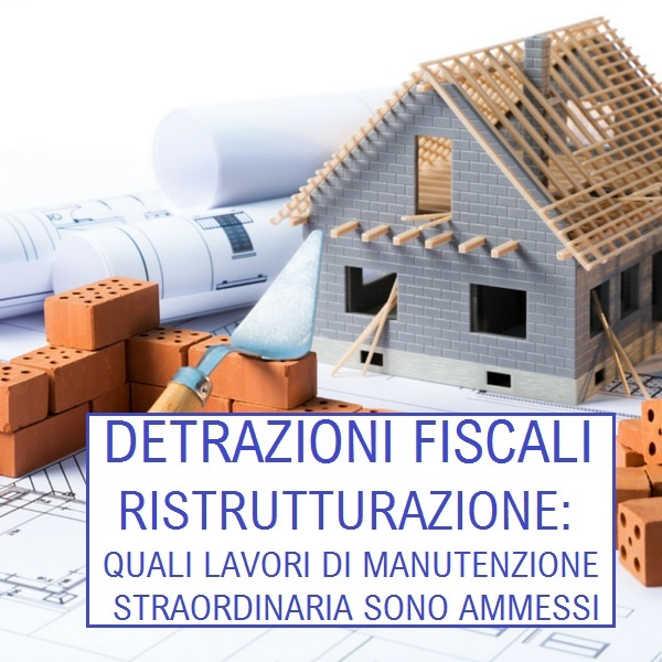 Detrazioni fiscali per ristrutturazione casa quali lavori for Incentivi ristrutturazione casa 2017