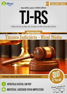 Apostila Tribunal de Justiça RS 2017 gratis video aula para - Técnico Judiciário.