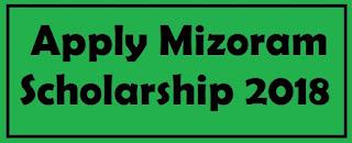 apply mizoram scholarship