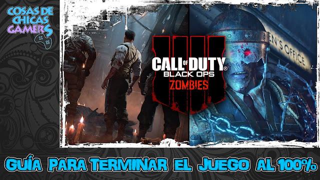 Guía Call of Duty Black Ops 4 Zombies - Completar juego al 100%