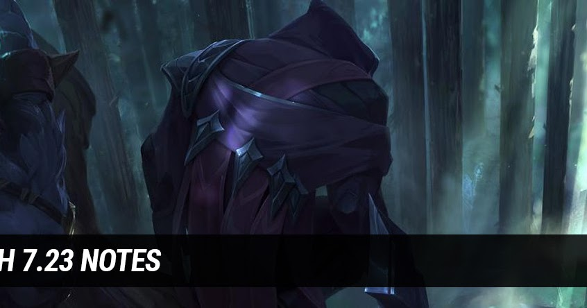 Surrender at 20: Patch 7.23 Notes