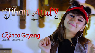 Jihan Audy - Konco Goyang