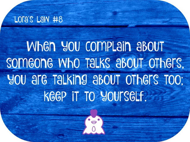 Complaining Quote Memes to Share on Facebook: Lora's Law #8
