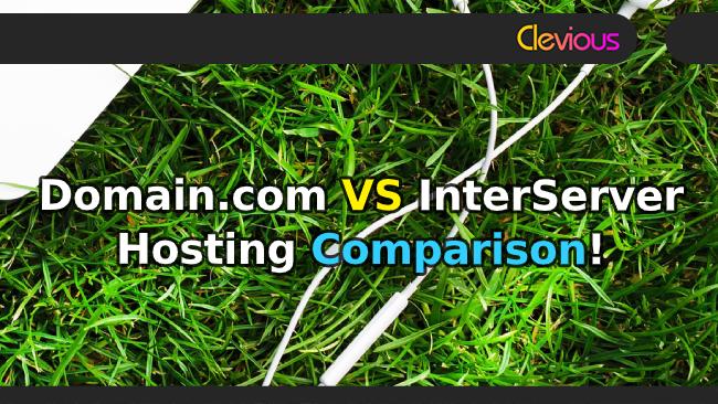 Domain.com VS InterServer Comparison - Clevious