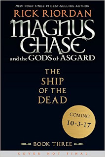 Magnus Chase And The Gods Of Asgard, Book 3 The Ship Of The Dead PDF