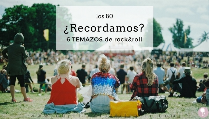 Música Rock and Roll de los 80 una lista para escuchar