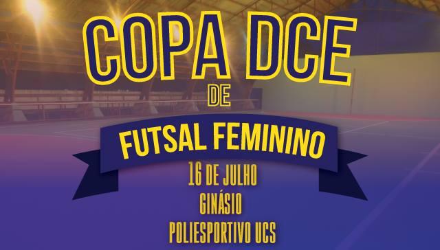 DCE UCS - Copa DCE de futsal feminino