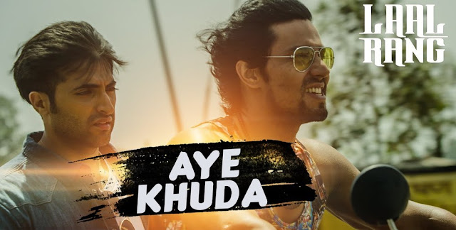 Aye Khuda - Laal Rang (2016)