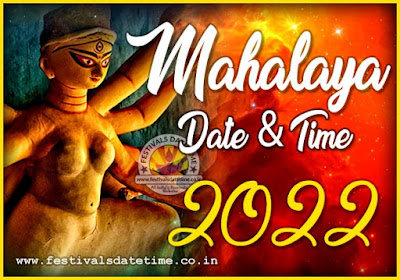 2022 Mahalaya Puja Date and Time in India, 2022 Mahalaya Puja Timing Schedule