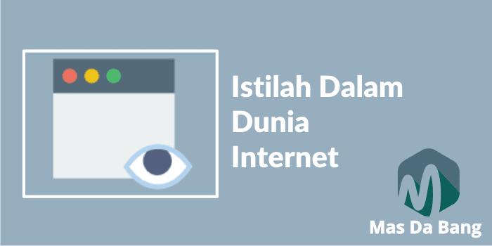 Wajib Tahu! eberapa Istilah Dalam Dunia Internet