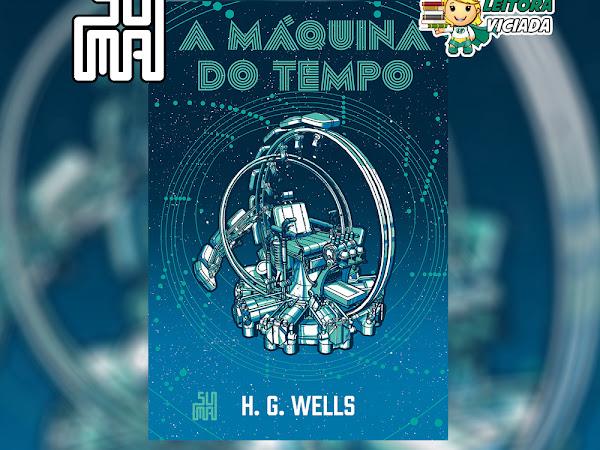 [Resultado] Sorteio: A Máquina do Tempo (edição especial), H. G. Wells e Editora Suma (Grupo Companhia das Letras)
