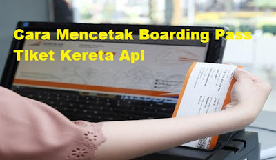 cara-mencetak-boarding-pass-kereta-api