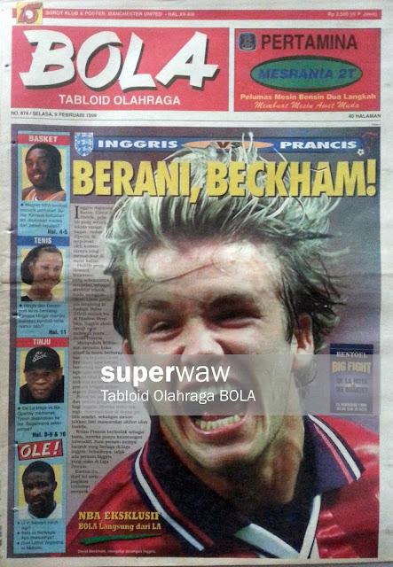 Tabloid BOLA: BERANI BECKHAM!