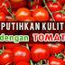 Cara menggunakan tomat untuk memutihkan kulit