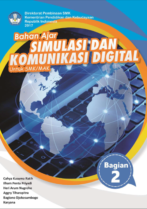Download Bahan Ajar Simulasi dan Komunikasi Digital (SIMKOMDIG) SMK/MAK (Bagian 2)