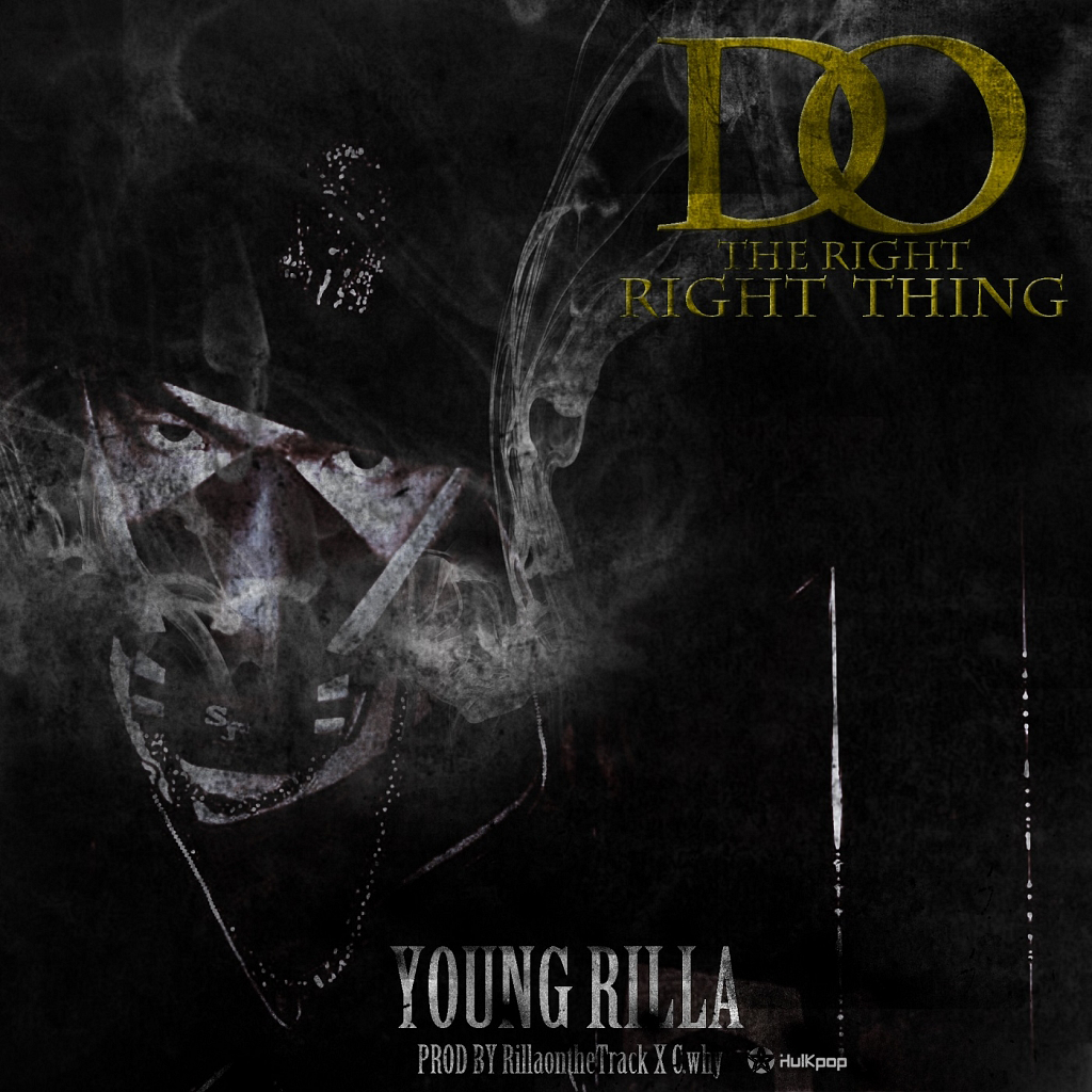 [Single] YOUNG RILLA – Do The Right Thing