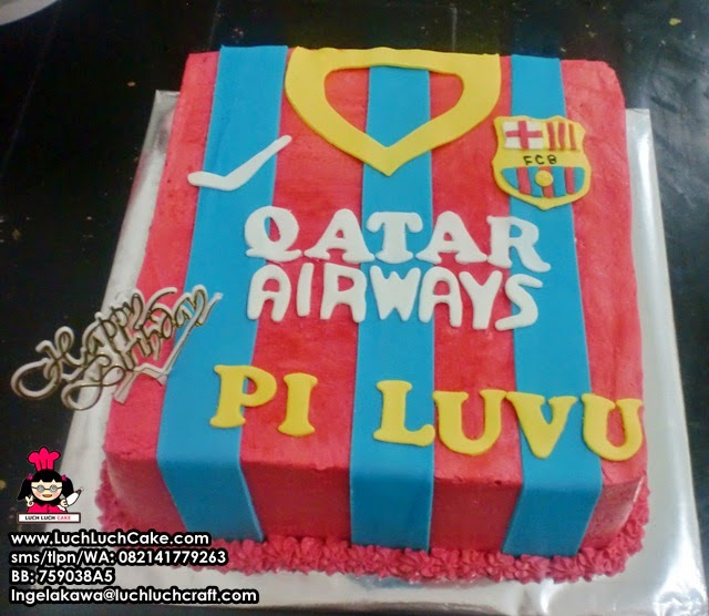 Luch Luch Cake Kue Tart Ulang Tahun Baju Club Barcelona