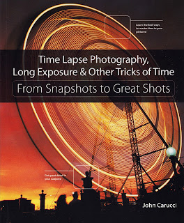 Book Recommendation: Time Lapse Photography, Long Exposure & Other Tricks of Time