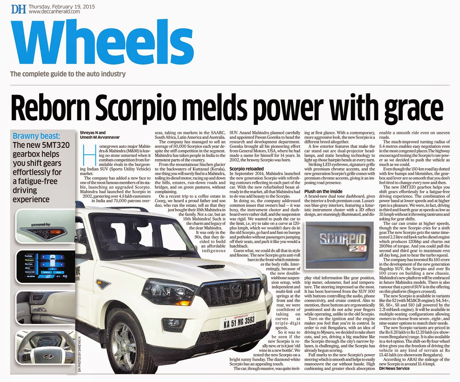 44f854c824a090 ... you the freedom of driving the vehicle in any kind of terrain at Rs  13.45 lakh (ex-showroom Bengaluru). According to ARAI the mileage of the  new Scorpio ...