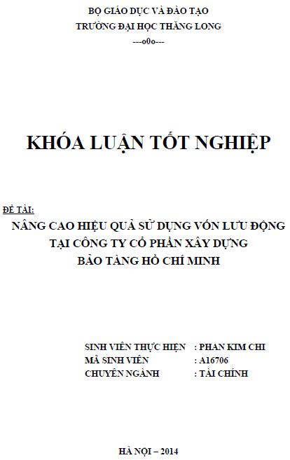 Nâng cao hiệu quả sử dụng vốn lưu động tại Công ty Cổ phần Xây dựng Bảo tàng Hồ Chí Minh