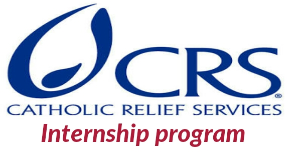 Internship opportunities at Catholic Relief Services