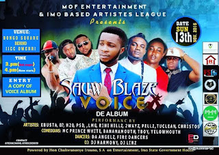 "Imo Celebrities Line Up For Sauw Blaze's ""VOICE"" Album Launch 1"