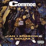 Common - Can I Borrow a Dollar? Cover