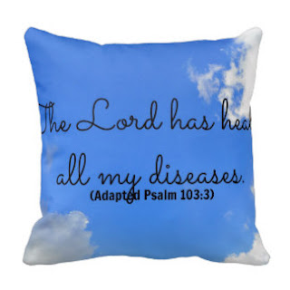 The Lord has healed all my diseases (Adapted Psalm 103:3) throw pillow